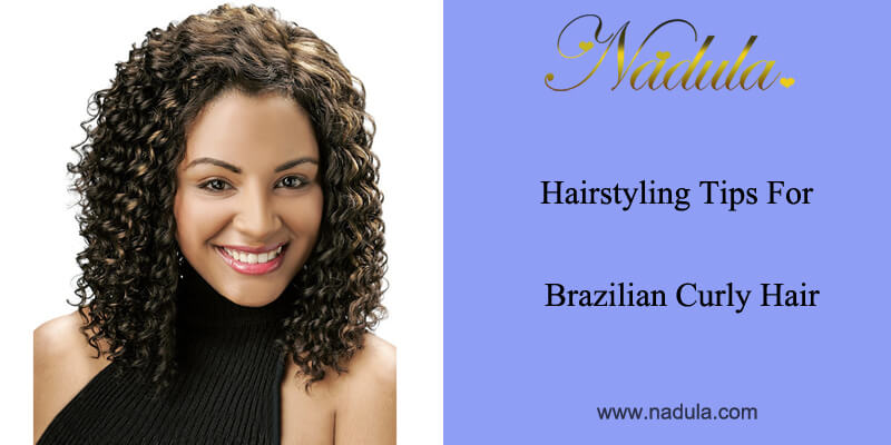 Hairstyling Tips For Brazilian Blowout Curly Hair