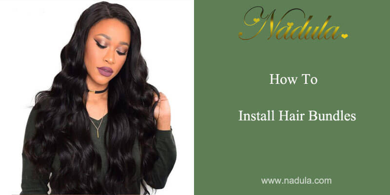 How To Install Human Hair Extensions Weave?