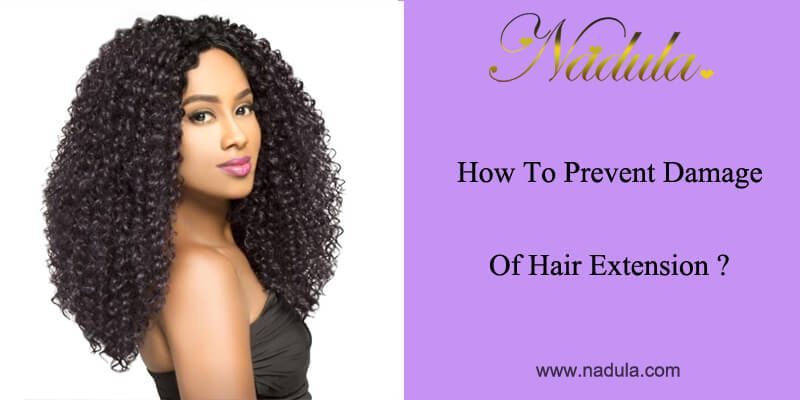 How to prevent damage of hair extension?