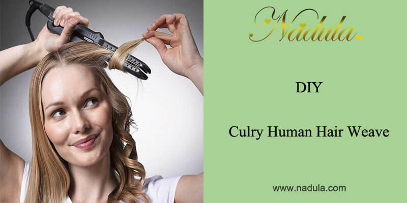 Guide To DIY Curly Hair Weave