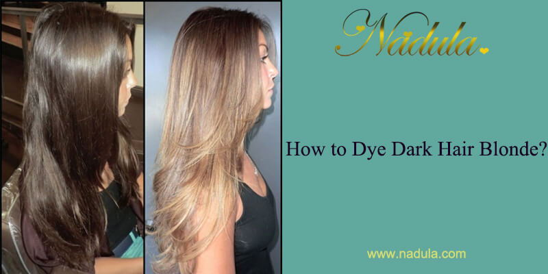 How To Dye Dark Hair Blonde?