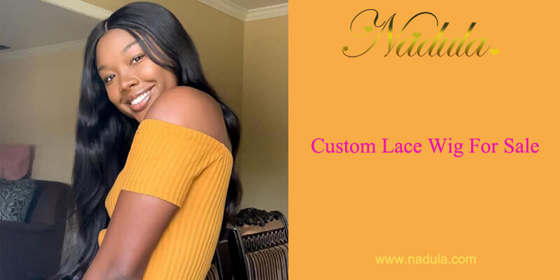 Custom Lace Wig For Sale - The High-end & Affordable Lace Front Wig Is Unmissable