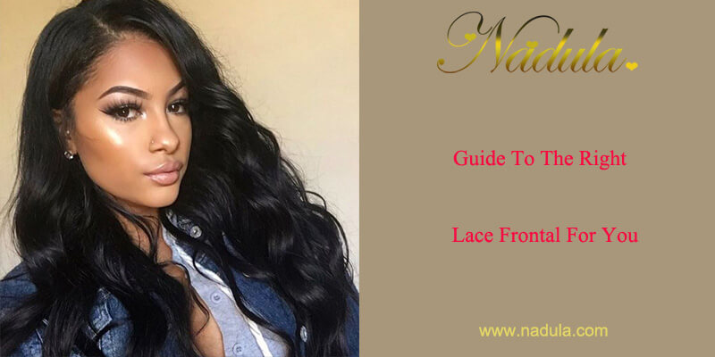 Guide To The Right Lace Frontal For You