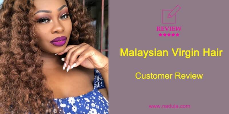 Malaysian Virgin Hair Customer Review