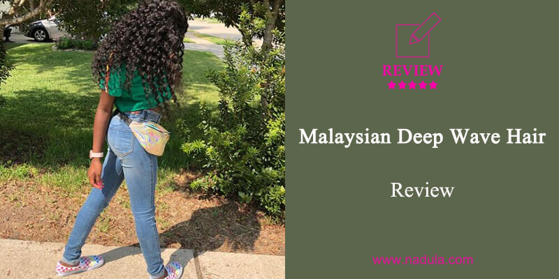 Malaysian Deep Wave Hair Review