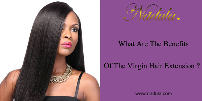 What Are The Benefits Of The Real Hair Extensions?