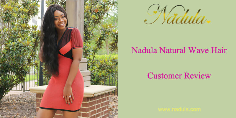 Nadula Natural Wave Hair Review