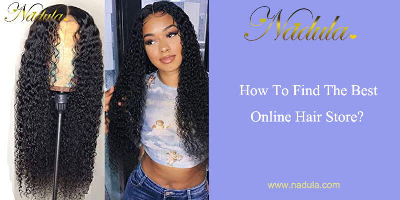 How To Find The Best Online Hair Store?