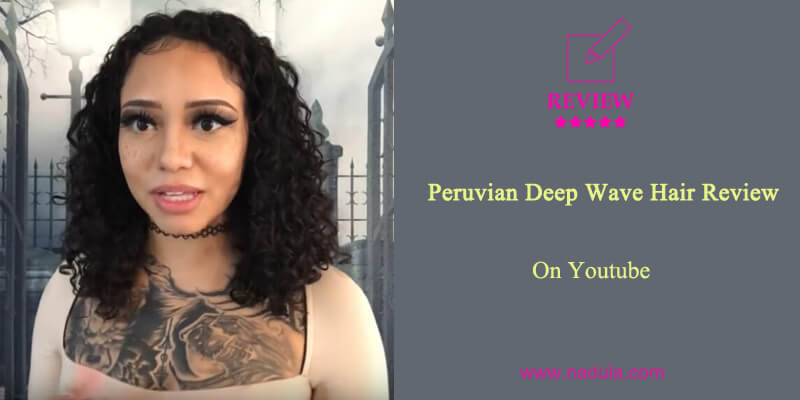 Peruvian Deep Wave Hair Review On YouTube