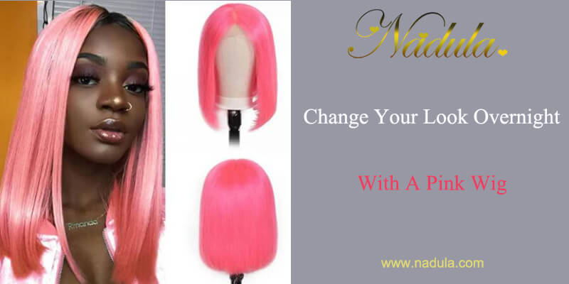 Change Your Look Overnight With A Pink Wig