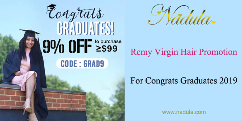 Remy Virgin Hair Promotion For Congrats Graduates 2019