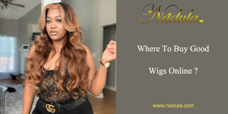 Where To Buy Good Wigs Online?