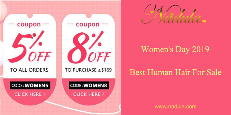 International Women's Day 2019 - Best Human Hair For Sale