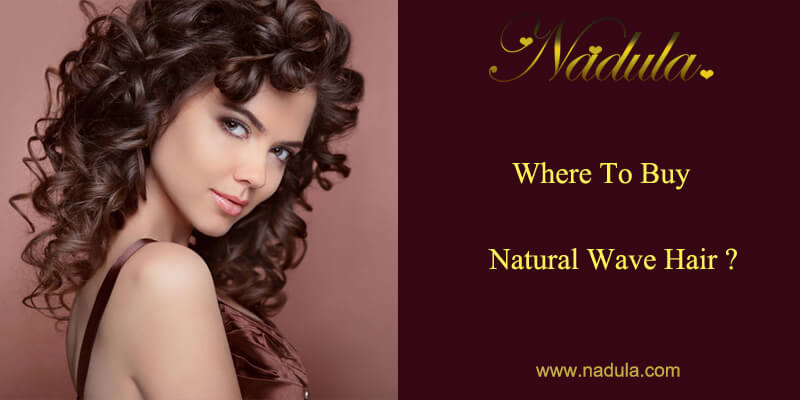Where To Buy Natural Wave Hair?