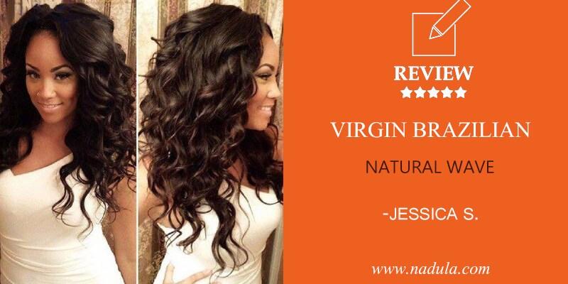 Jessica S. Brazilian Natural Wave Virgin Hair Review.