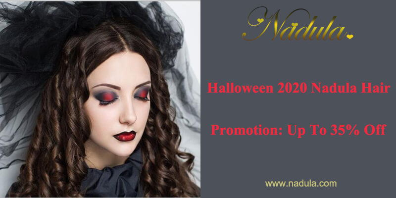 Halloween 2020 Nadula Hair Promotion: Up To 35% Off