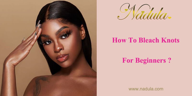How To Bleach Knots On Lace Closure?