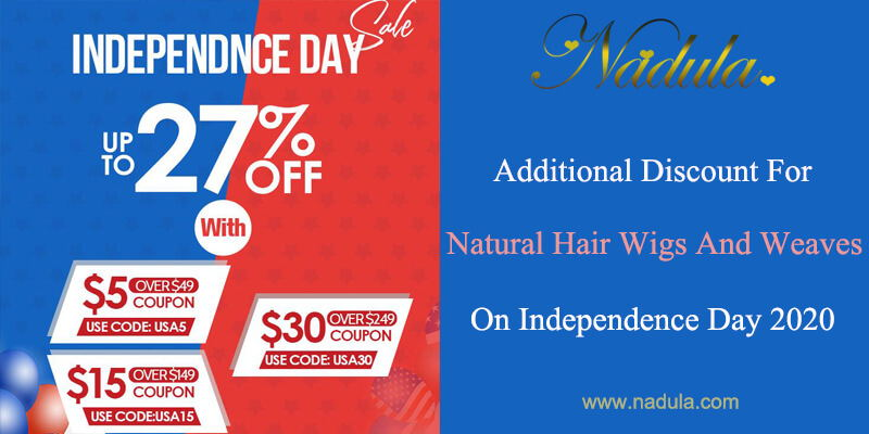 Additional Discount For Natural Hair Wigs And Weaves On Independence Day 2020