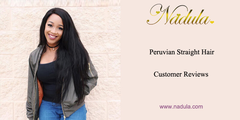 Peruvian Straight Hair Customer Reviews